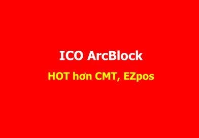 Previews ICO ArcBlock (ABT) coin Thuần cực HOT
