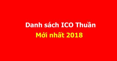 Cập nhật liên tục ICO những COIN THUẦN tốt nhất 2018