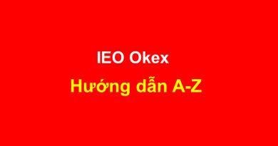 Okex – Hướng dẫn đăng ký, KYC, mua bán IEO từ A-Z